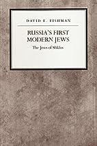 Russia's First Modern Jews: The Jews of…