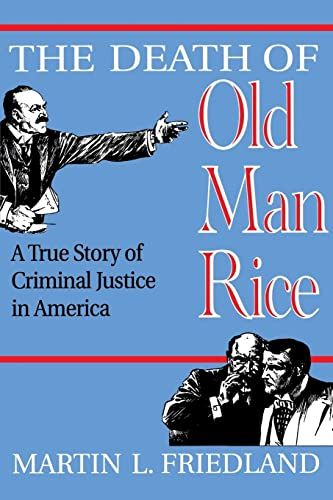 the-death-of-old-man-rice-a-true-story-of-criminal-justice-in-america
