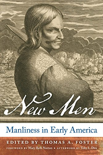 new-men-manliness-in-early-america