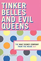 Tinker Belles and Evil Queens: The Walt…