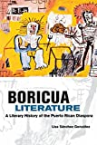 Gonzalez, Lisa Sanchez: Boricua Literature: A Literary History of the Puerto Rican Diaspora