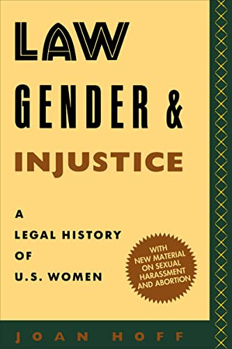 law-gender-and-injustice-a-legal-history-of-us-women-feminist-crosscurrents