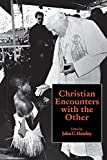 Christian encounters with the other by John…