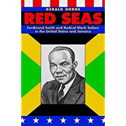 Red Seas: Ferdinand Smith and Radical Black Sailors in the