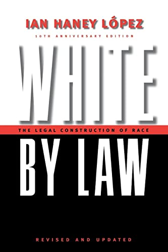 white-by-law-10th-anniversary-edition-the-legal-construction-of-race-critical-america
