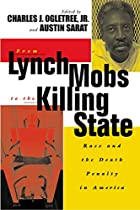 From lynch mobs to the killing state : race…