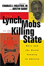 From Lynch Mobs to the Killing State: Race…