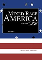 Mixed Race America and the Law: A Reader…