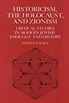 Historicism, the Holocaust, and Zionism:…