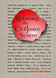 Kramer, Larry: Reforming the Civil Justice System (Justice and Judicial Administration)