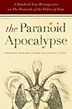 The Paranoid Apocalypse: A Hundred-Year…