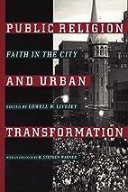 Public Religion and Urban Transformation:…