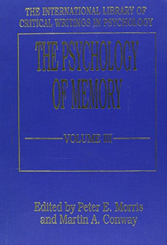 the-psychology-of-memory-vol-3-new-directions-the-international-library-of-critical-writings-in-psychology
