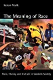 Malik, Kenan: The Meaning of Race: Race, History and Culture in Western Society