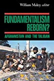 Maley, William: Fundamentalism Reborn?: Afghanistan and the Taliban