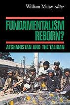 Fundamentalism Reborn?: Afghanistan Under…