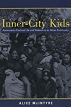 Inner-City Kids: Adolescents Confront Life…