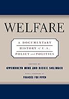 Welfare, a Documentary History of U.S.…