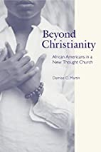 Beyond Christianity: African Americans in a…