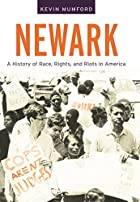 Newark : a history of race, rights, and…