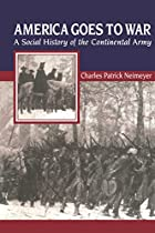 America Goes to War: A Social History of the…