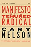 Nelson, Cary: Manifesto of a Tenured Radical (Cultural Front)