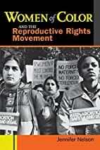 Women of Color and the Reproductive Rights…