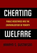 Cheating Welfare: Public Assistance and the…