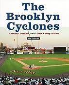 The Brooklyn Cyclones: Hardball Dreams and…