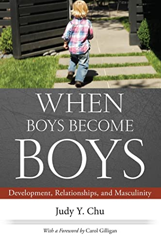 when-boys-become-boys-development-relationships-and-masculinity