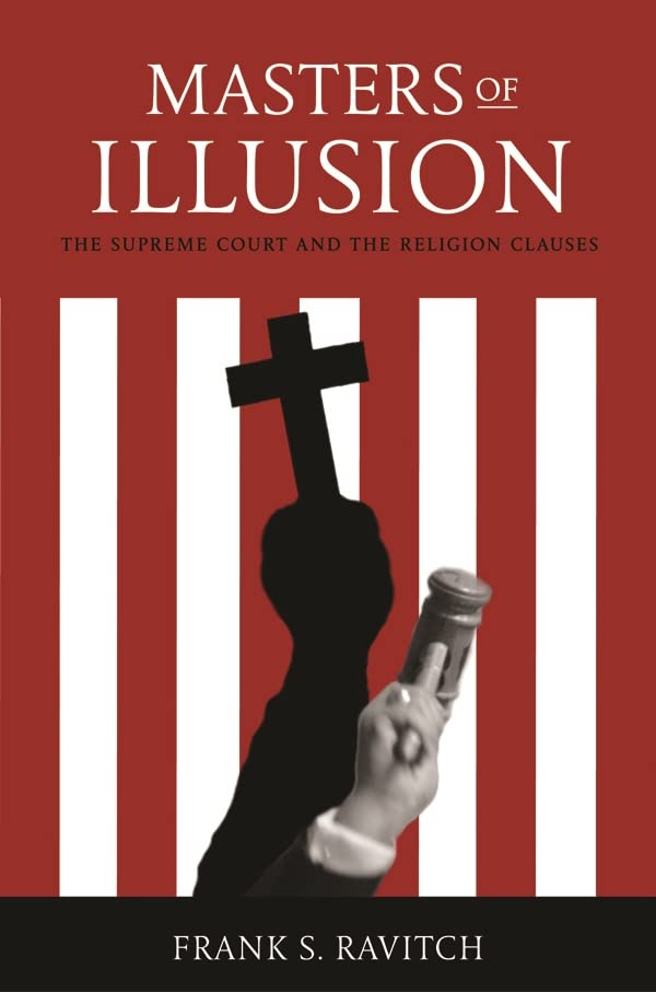 masters-of-illusion-the-supreme-court-and-the-religion-clauses