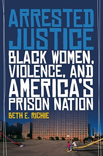 arrested-justice-black-women-violence-and-americas-prison-nation