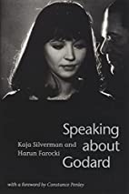 Speaking about Godard by Kaja Silverman