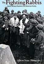 The Fighting Rabbis: Jewish Military…