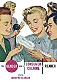Scanlon, Jennifer: The Gender and Consumer Culture Reader