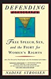 Strossen, Nadine: Defending Pornography: Free Speech, Sex, and the Fight for Women's Rights