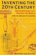 Inventing the 20th Century: 100 Inventions…