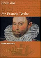 Sir Francis Drake by Peter Whitfield