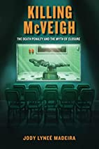 Killing McVeigh : the death penalty and the…