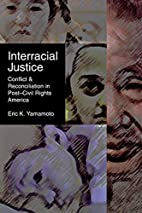 Interracial Justice: Conflict and…