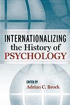 Internationalizing the History of Psychology…