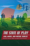 Balkin, Jack M.: The State of Play: Law, Games, And Virtual Worlds