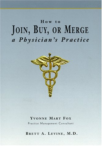 how-to-join-buy-or-merge-a-physicians-practice