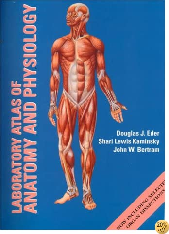Laboratory Atlas in Anatomy and Physiology