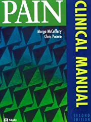 Pain : Clinical Manual by Margo McCaffery