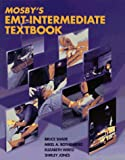 Jones, Shirley: Mosby's Emt-Intermediate Textbook