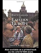 Encyclopedia of Eastern Europe: From the…
