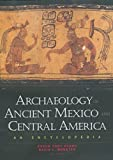 Webster, David L.: Archaeology of Ancient Mexico and Central America: An Encyclopedia