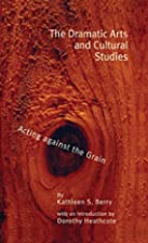 The Dramatic Arts and Cultural Studies:…