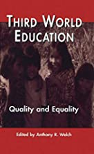 Third World Education: Quality and Equality…